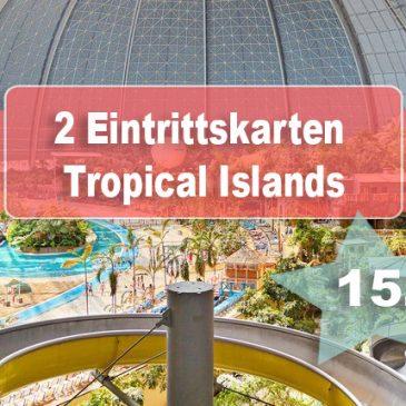 """Beendet – Adventstürchen 15 – zwei Eintrittskarten Tropical Islands """"Tropen Pur"""""""