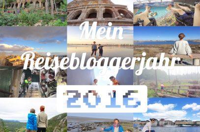 Mein Reisebloggerjahr 2016 – Herausforderungen, Reisen, Pläne und Dankbarkeit